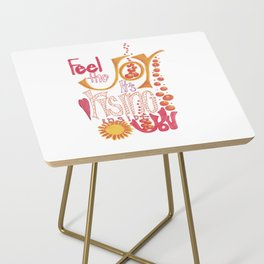 Feel The JOY Side Table