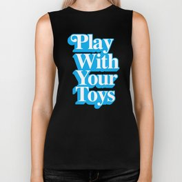 Play With Your Toys Biker Tank