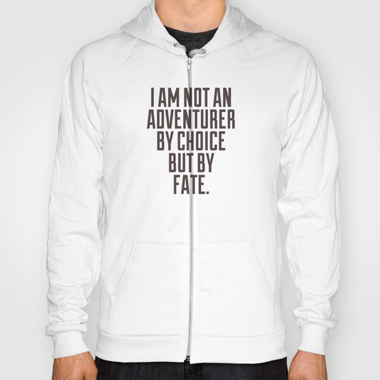 Adventurer by Fate Hoody