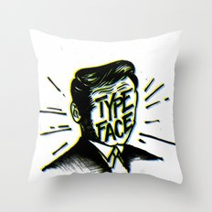 Typeface Throw Pillow