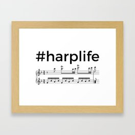 #harplife (2) Framed Art Print