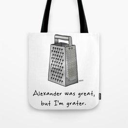 Alexander was Great Tote Bag