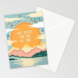 Stay patient Stationery Cards
