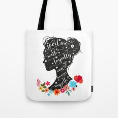 sPOIL ME WITH LOYALTY Tote Bag