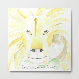 Courage, dear heart (Aslan + Lucy) Metal Print