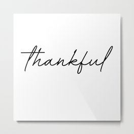 thankful Metal Print