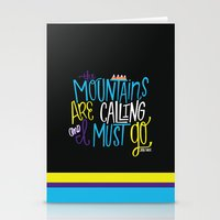 the mountains are calling Stationery Cards featuring Mountains Are Calling by Chelsea Herrick