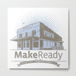 MakeReady 09 Redux Metal Print