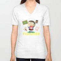 teacher V-neck T-shirts featuring teacher by Alapapaju