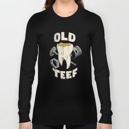 Old Teef Long Sleeve T-shirt