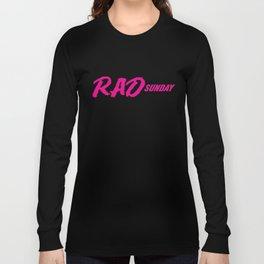 Rad Sunday Long Sleeve T-shirt