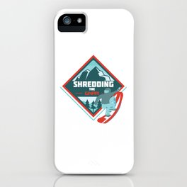 Shredding The Gnar - Snowboarding iPhone Case