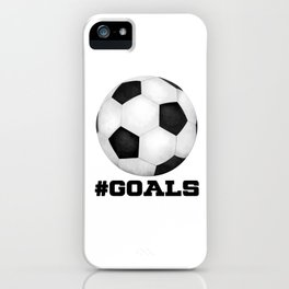 #Goals iPhone Case