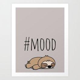 #MOOD - Sleepy Sloth Art Print