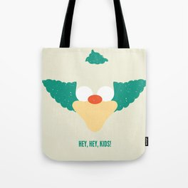 Hey, Hey, Kids! Tote Bag