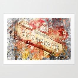 Broadway street sign mixed media art Art Print