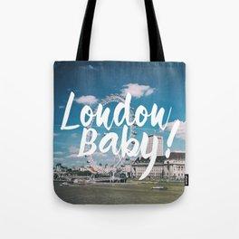 London Baby! Tote Bag