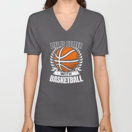 Life Is Better With Basketball Unisex V-Neck