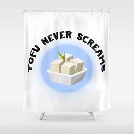 Tofu Never Screams Shower Curtain