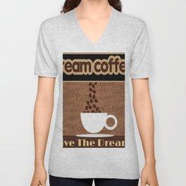 Coffee Dream Unisex V-Neck