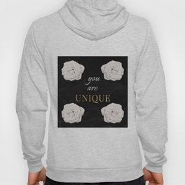 You Are Unique Hoody
