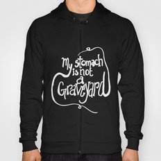 My Stomach is not a Graveyard Inverse Colors Hoody