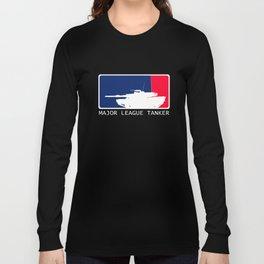 M1 Abrams - Major League Tanker Long Sleeve T-shirt