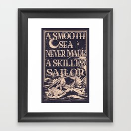 A Smooth Sea Framed Art Print