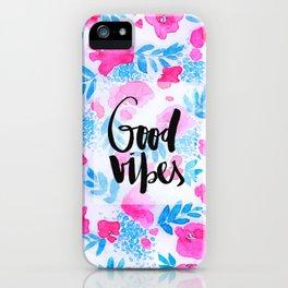 Good Vibes [Collaboration with Jacqueline Maldonado] iPhone Case