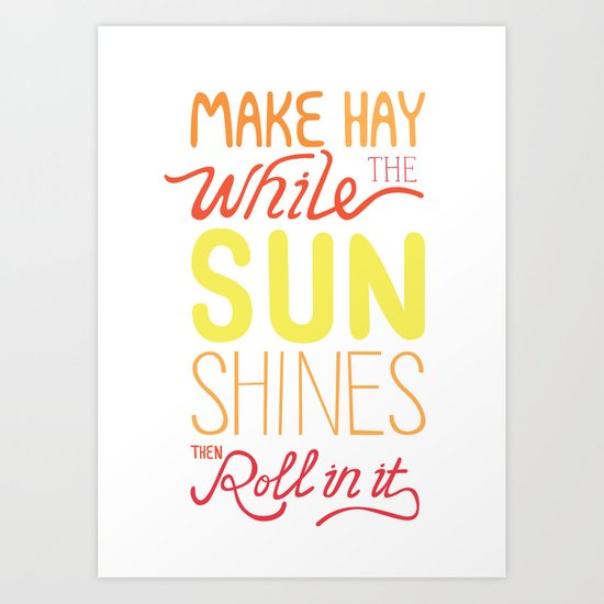 Make Hay Art Print
