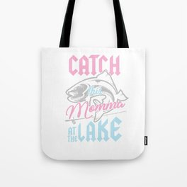 Bass Fishing Fisherwoman Fisher Catch This Momma At Lake Tote Bag