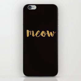 Meow - Gold Over Black Series iPhone Skin