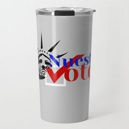 Our Revolution Turlock's Nuestro Voto Travel Mug