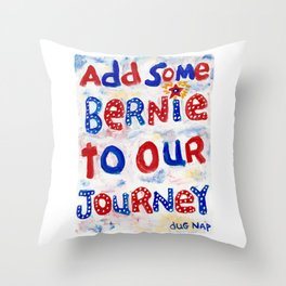Add Some Bernie to Our Journey Throw Pillow