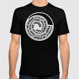 That Record Got Me High Podcast (Reverse) T-shirt