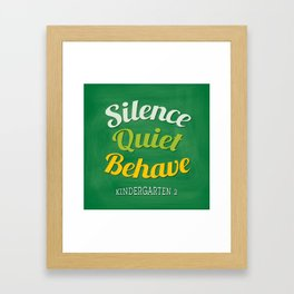 silence-quiet-behave Framed Art Print