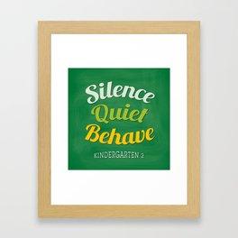 silence-quiet-behave Framed Art Print