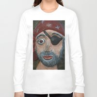 pirate Long Sleeve T-shirts featuring Pirate by Fine2art