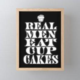 Real Men Eat Cupcakes Framed Mini Art Print
