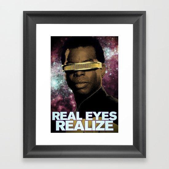 Geordi: Real Eyes Realize Framed Art Print