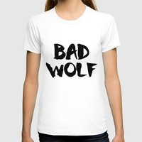 bad wolf T-shirts featuring Bad Wolf  by Freak Clothing