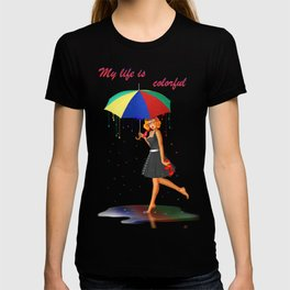 My life is colorful T-shirt