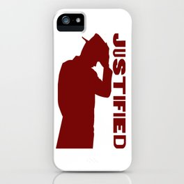 Justified iPhone Case
