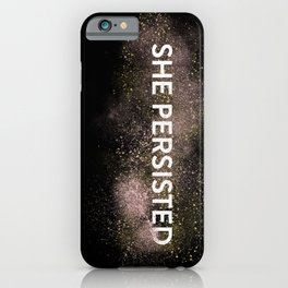 She Persisted - Gold Dust iPhone Case