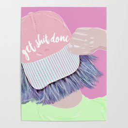 Time to get shit done Poster