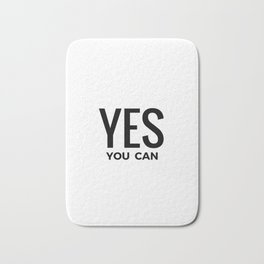 YES YOU CAN Bath Mat