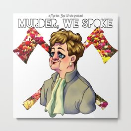 Murder, We Spoke Metal Print