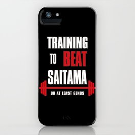 Training to beat saitama iPhone Case
