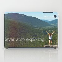 never stop exploring iPad Cases featuring Never Stop Exploring by Rachel von Hahn