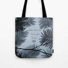 Dear Nature Tote Bag